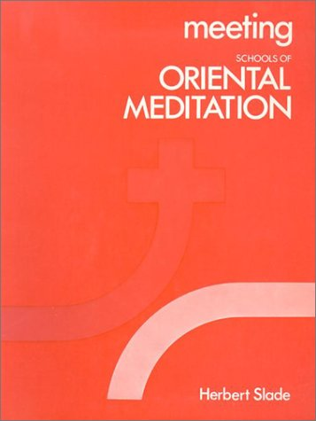 9780718820107: Meeting Schools of Oriental Meditation (Meeting the Others)