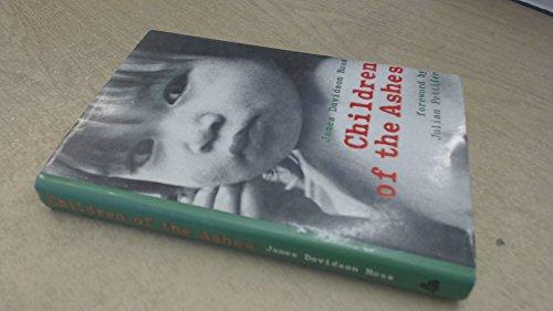 Children of the Ashes.: James Davidson Ross.