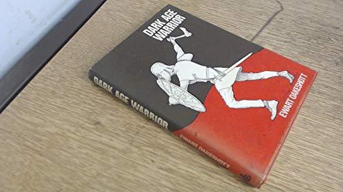 9780718820794: Dark Age Warrior