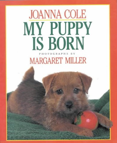 9780718821630: My Puppy is Born: 1st Edition