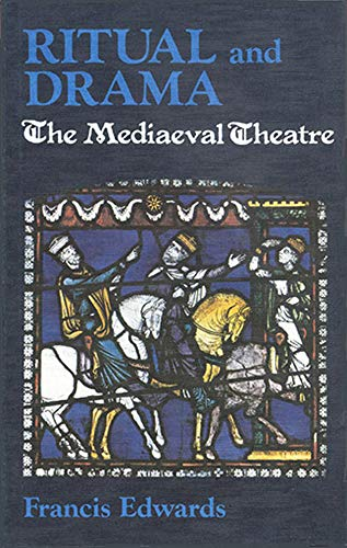 9780718821807: Ritual and Drama: The Medieval Theatre