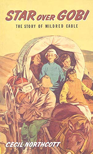 Star Over Gobi (Stories of Faith and Fame): Northcott, Cecil