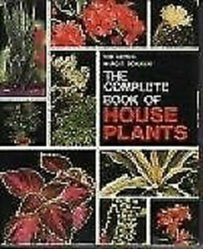 The complete book of house plants: Herwig, Rob