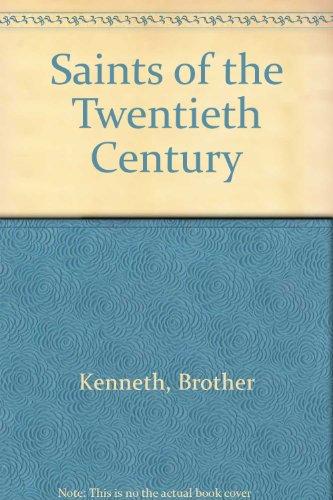 9780718822941: Saints of the Twentieth Century