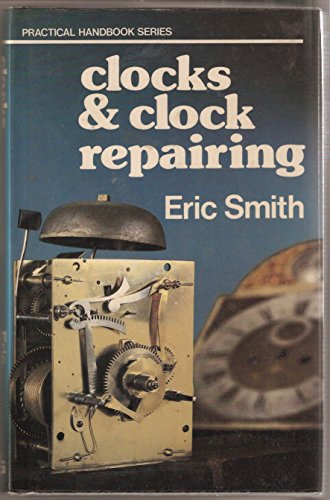 9780718823535: Clocks and Clock Repairing