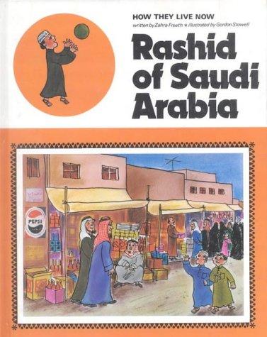 Rashid of Saudi Arabia.: Freeth, Zahra