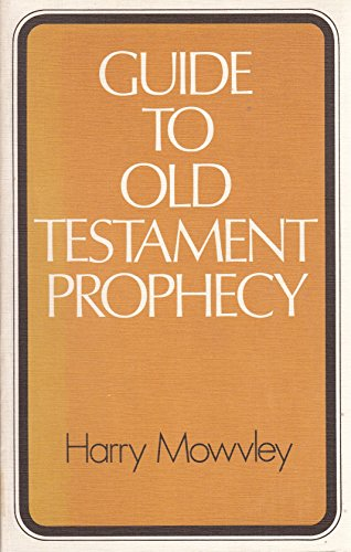 9780718824020: Guide to Old Testament Prophecy