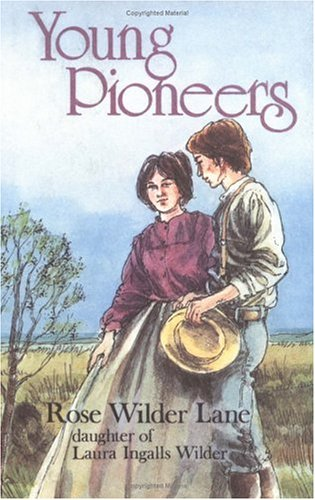 Young Pioneers (0718824288) by Lane, Rose Wilder