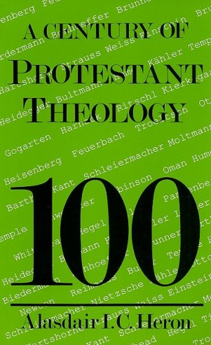 9780718824303: A Century of Protestant Theology
