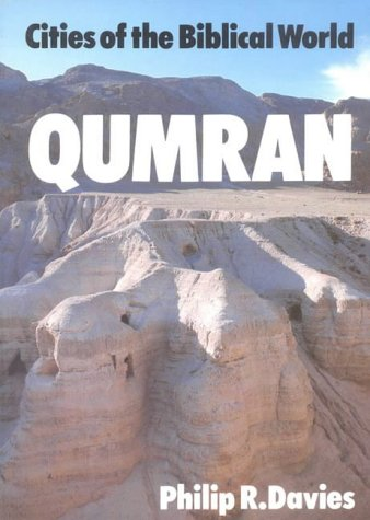 9780718824587: Qumran (Cities of the Biblical World (Lutterworth))
