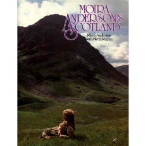 9780718825188: Moira Anderson's Scotland