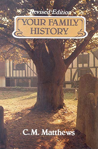 9780718825423: Your Family History: And How to Discover It
