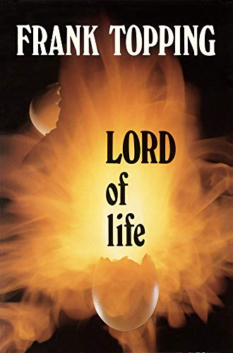 9780718825461: Lord of Life (Frank Topping)