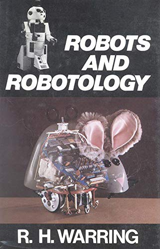 Robots and Robotology: RH Warring