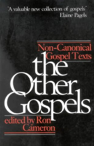 9780718825966: The Other Gospels: Non-Canonical Gospel Texts