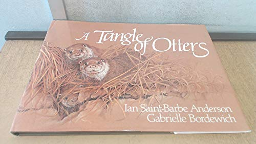 9780718826161: A Tangle of Otters