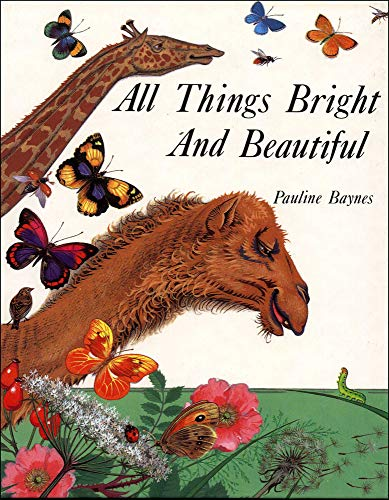 9780718826352: All Things Bright and Beautiful