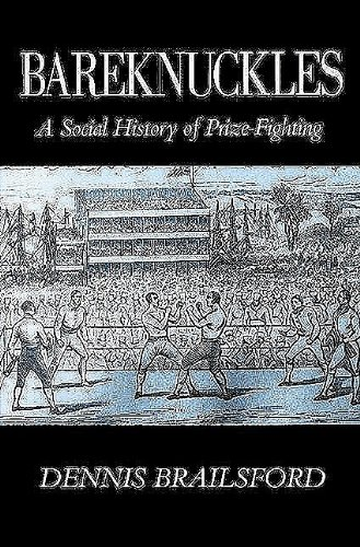 9780718826765: Bareknuckles: A Social History of Prize Fighting