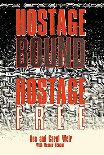 9780718826901: 'HOSTAGE BOUND, HOSTAGE FREE'