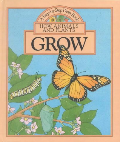 How Animals and Plants Grow (0718827007) by Peter Seymour