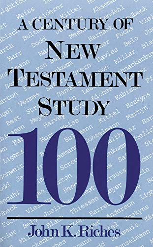 9780718827144: Century of New Testament Study (A Century of...)