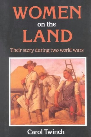 9780718828141: Women on the Land: Their Story During Two World Wars