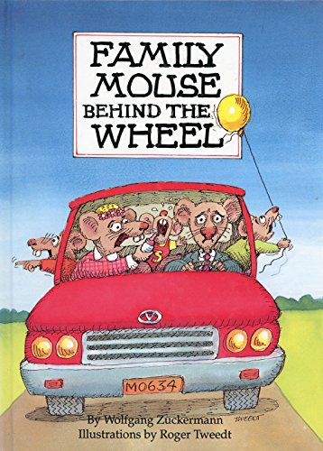 Family Mouse Behind the Wheel: Wolfgang Zuckermann