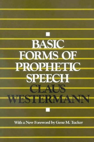 9780718828424: Basic Forms of Prophetic Speech