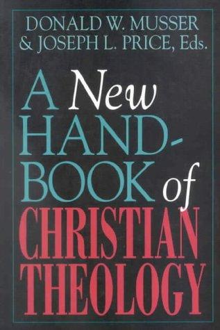 9780718828714: A New Handbook of Christian Theology