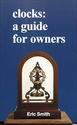 9780718828806: Clocks: A Guide for Owners