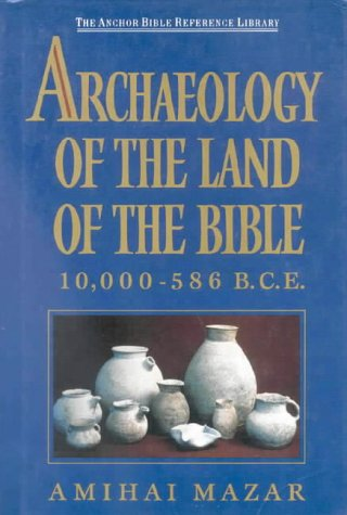 9780718828905: Archaeology and the Land of the Bible: 10,000 - 586 BCE (Anchor Bible)