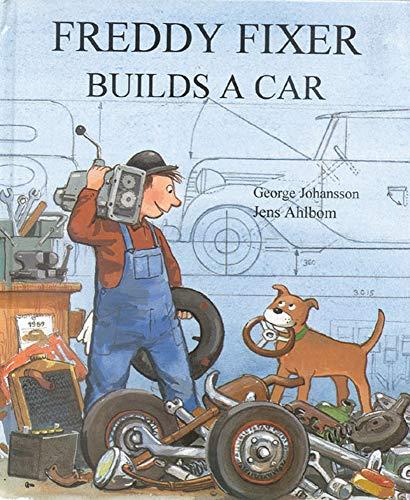 9780718829193: Freddy Fixer Builds a Car