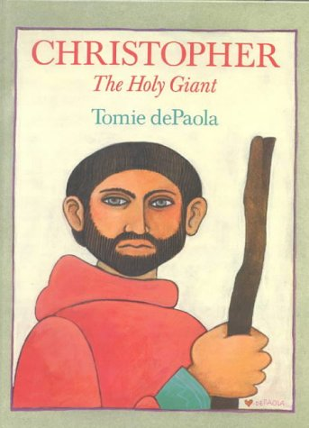 9780718829520: Christopher: The Holy Giant