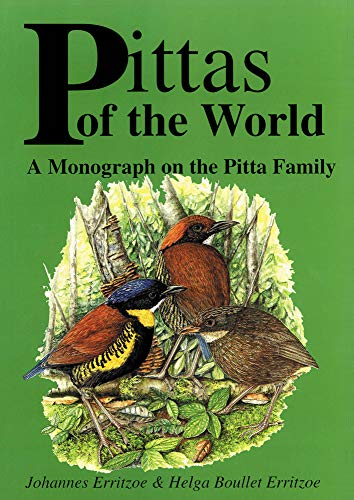 9780718829612: Pittas of the World: A Monograph on the Pitta Family