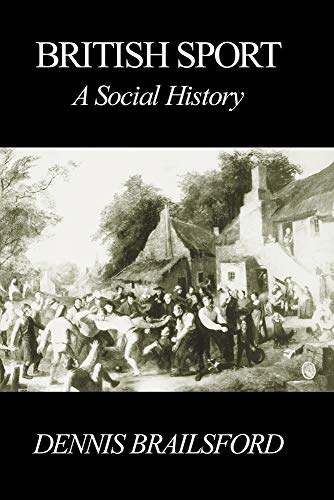 9780718829773: British Sport: A Social History