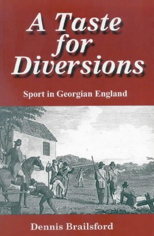9780718829810: A Taste for Diversions: Sport in Georgian England