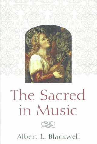 9780718829971: The Sacred in Music