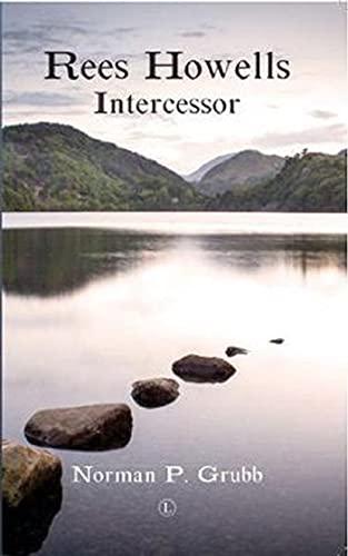 9780718830274: Rees Howells: Intercessor