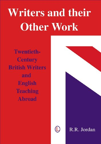 9780718830335: Writers and their Other Work: Twentieth-Century British Writers and English Teaching Abroad