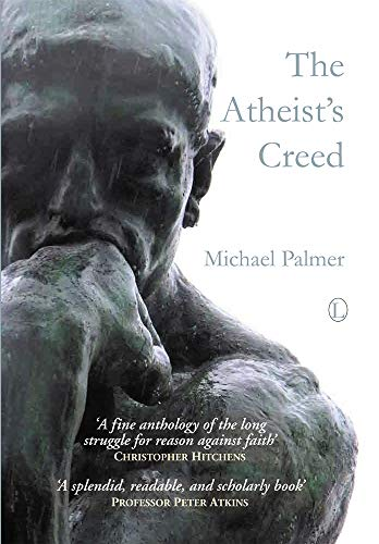 9780718830830: The Atheist's Creed