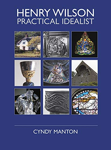 9780718830977: Henry Wilson: Practical Idealist