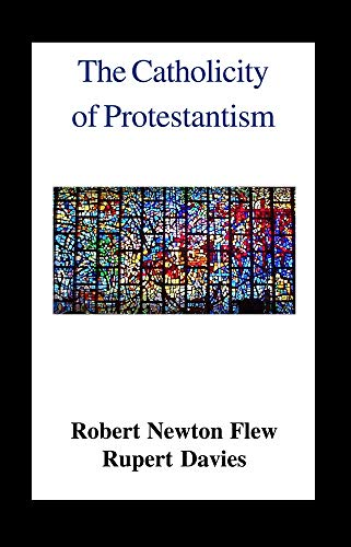 9780718890179: The Catholicity of Protestantism