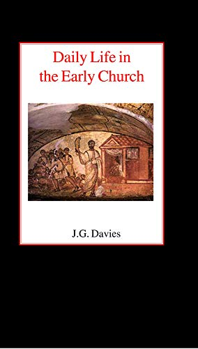 9780718890209: Daily Life in the Early Church