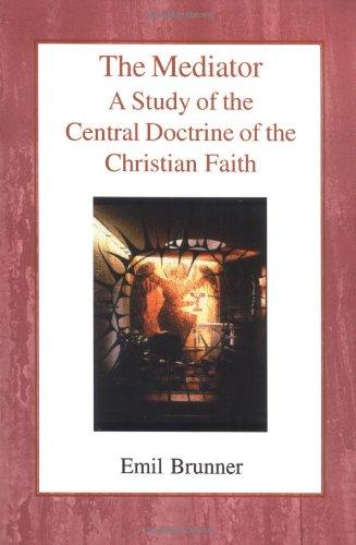 9780718890490: The Mediator: A Study of the Central Doctrine of the Christian Faith