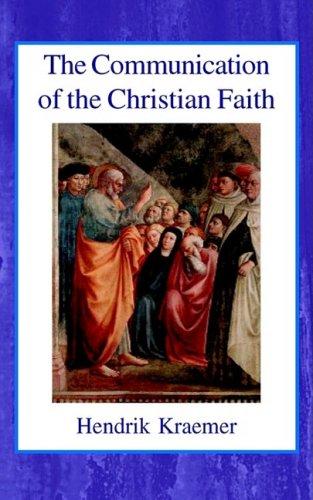 9780718890971: The Communication of the Christian Faith