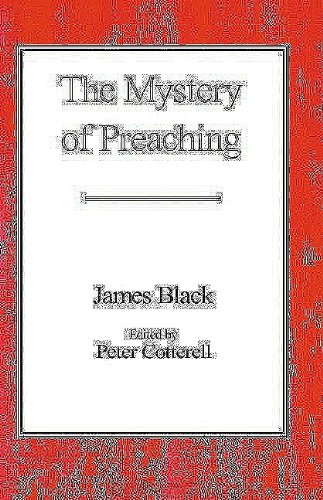 9780718891152: The Mystery of Preaching