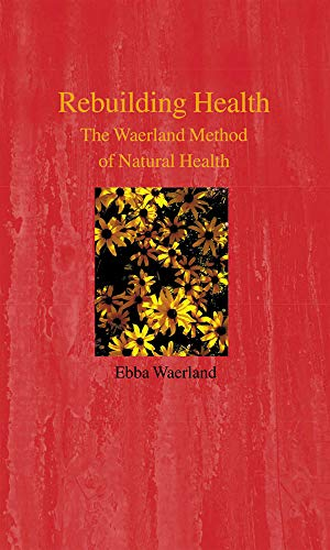 9780718891299: Rebuilding Health: The Waerland Method