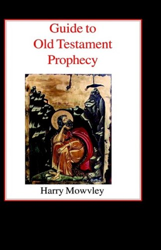 9780718891381: Guide to Old Testament Prophecy