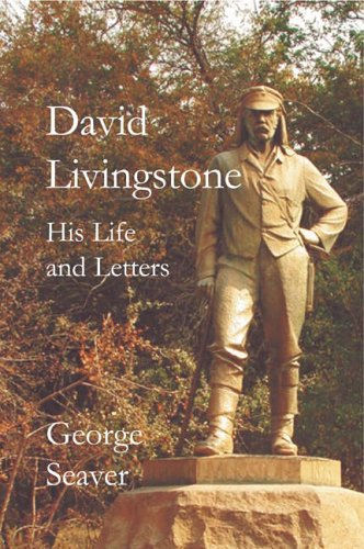 9780718891695: David Livingstone: His Life and Letters