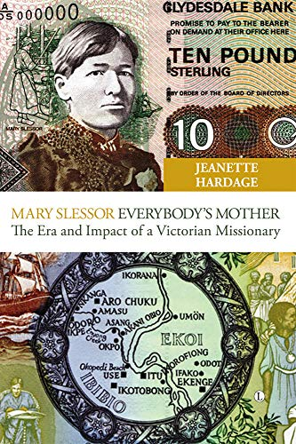 9780718891855: Mary Slessor Everybody's Mother: The Era and Impact of a Victorian Missionary